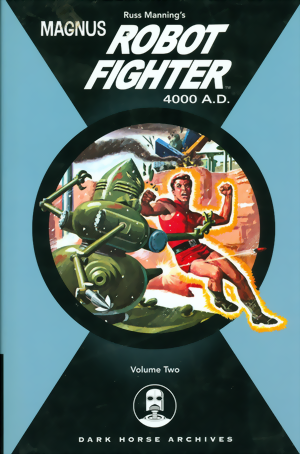 Magnus, Robot Fighter Archives Vol. 2 HC