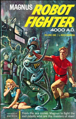 magnus_robot-fighter-4000-a.d._vol.1-large.jpg