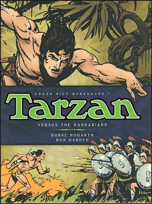 Tarzan: The Complete Burne Hogarth Sundays and Dailies Library Vol. 2 HC - Versus The Barbarians